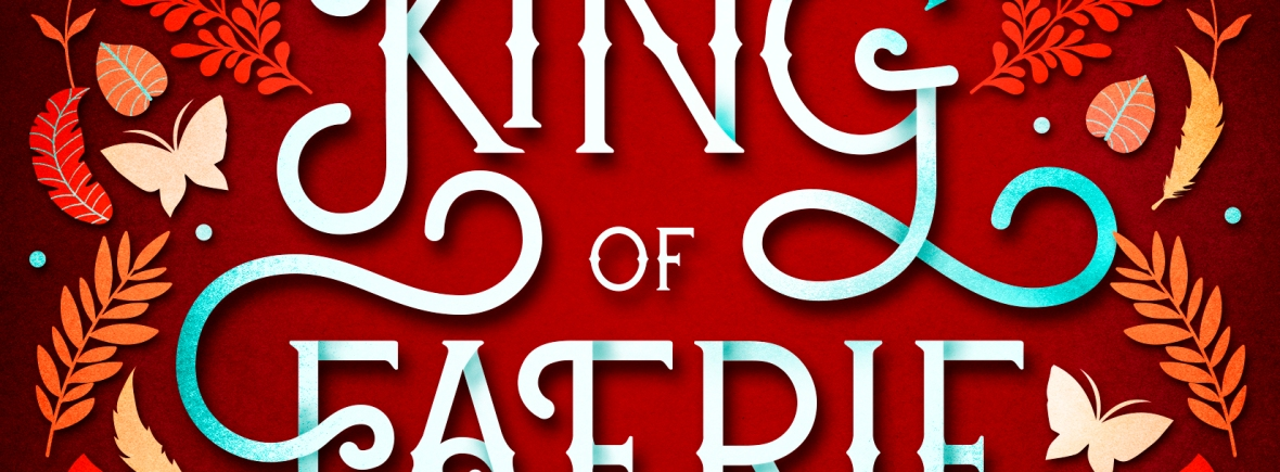 The cover of The King of Faerie by AJ Lancaster